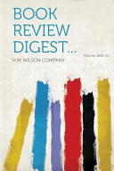 Book Review Digest    Volume 1906