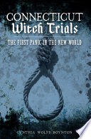 Connecticut Witch Trials In New England Occurring Almost Fifty Years Before