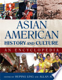 Asian American History and Culture  An Encyclopedia