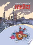 Marzi - Volume 3 - Rezystor At War? The City Is So Quiet And