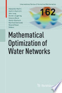 Mathematical Optimization Of Water Networks book