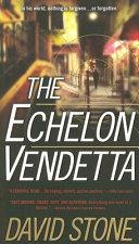 The Echelon Vendetta-book cover