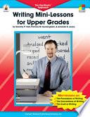 Writing Mini Lessons for Upper Grades  Grades 4   6