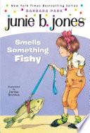 Junie B  Jones Smells Something Fishy