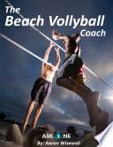 The Beach Volleyball Coach