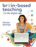 Brain Based Teaching In The Digital Age
