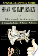 Hearing Impairment  An Educational Consideration