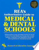 REA s Authoritative Guide to Medical   Dental Schools