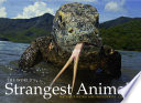 The World S Strangest Animals
