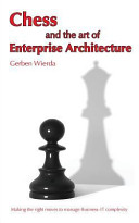 Chess And The Art Of Enterprise Architecture : the business-it landscape. it has...