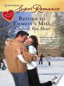 Return to Emmett s Mill