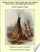 Indian Tribes of the Upper Missouri Edited With Notes and Biographical Sketch