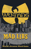 Wu Tang Clan Mad Libs