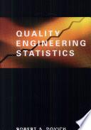 Quality Engineering Statistics