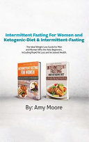 Intermittent Fasting For Women And Ketogenic Diet Intermittent Fasting