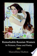 Remarkable Russian Women in Pictures  Prose and Poetry