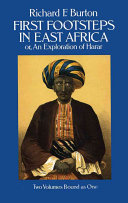 First Footsteps in East Africa, Or, An Exploration of Harar