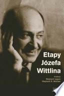 Etapy Józefa Wittlina