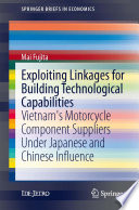 Exploiting Linkages for Building Technological Capabilities