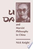 Li Da And Marxist Philosophy In China