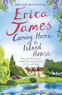 Coming Home To Island House : tale of one family coming together and...