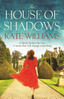The House Of Shadows : with storms of war and the edge of...