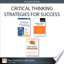 Critical Thinking Strategies For Success Collection