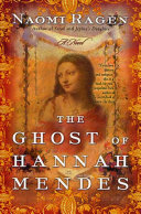 The Ghost of Hannah Mendes Book