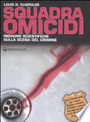 Squadra omicidi  Indagini scientifiche sulla scena del crimine