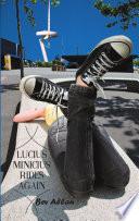 Lucius Minicius Rides Again