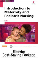 Introduction to Maternity and Pediatric Nursing   Text and Elsevier Adaptive Learning Package