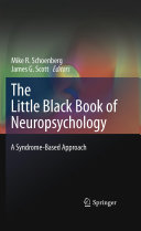 The Little Black Book of Neuropsychology A Syndrome-Based Approach /
