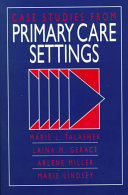 Case Studies from Primary Care Settings