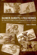 Book Badmen, Bandits, and Folk Heroes