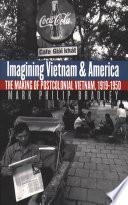 Imagining Vietnam and America