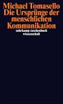 Die Ursprünge der menschlichen Kommunikation