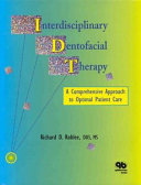 Interdisciplinary Dentofacial Therapy