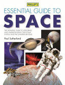 Philip s Essential Guide to Space