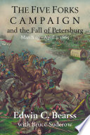 download ebook the five forks campaign and the fall of petersburg pdf epub