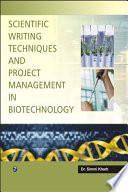Scientific Writing Techniques and Project Management in Biotechnology