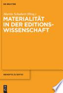 Materialität in der Editionswissenschaft