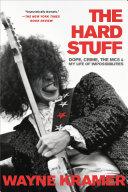 The Hard Stuff : of quintessential detroit proto-punk legends the...