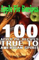 download ebook apple pie recipes : 100 apple pie recipes true to american spirit pdf epub