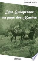 Une Europ  enne au pays des Kurdes