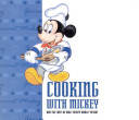Cooking With Mickey   the Chefs of Walt Disney World