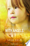 Playing Chess with Angels