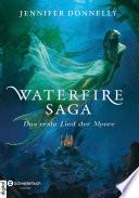 Waterfire Saga   Das erste Lied der Meere