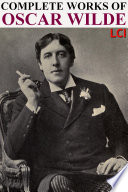 Complete Works of Oscar Wilde  Fully Illustrated