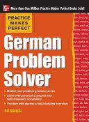 Practice Makes Perfect German Problem Solver (EBOOK) Book