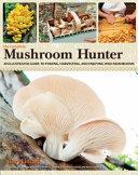 The Complete Mushroom Hunter